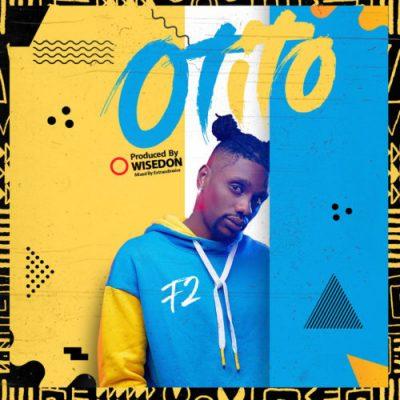 F2 Otito Mp3 Download