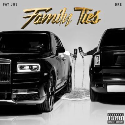 Fat Joe & Dre Family Ties Full Album Zip Download Complete Tracklist Stream