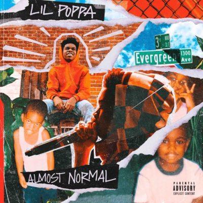 Lil Poppa Almost Normal Full Album Zip Download Complete Tracklist Stream