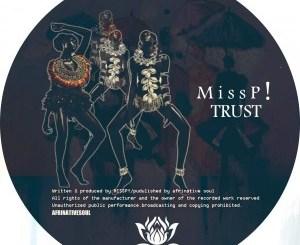 Miss P! TRUST Mp3 Music Download