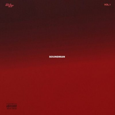 StarBoy Soundman Vol. 1 Full EP Zip Download Complete Tracklist Stream