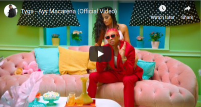 Tyga Ayy Macarena Official Music Video Download
