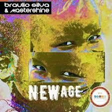 Braulio Silva & Mastershine New Age Mp3 Download