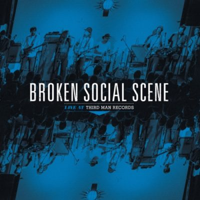 Stream Broken Social Scene Live at Third Man Records Full Album Zip Download Complete Tracklist