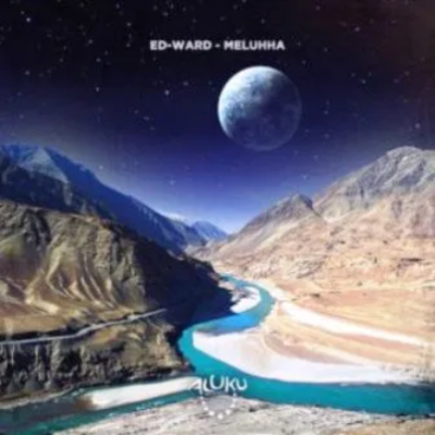 Ed-Ward Meluhha Mp3 Music Download Original Mix