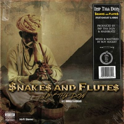 IMP Tha Don $nakes And Flute$ Mp3 Download