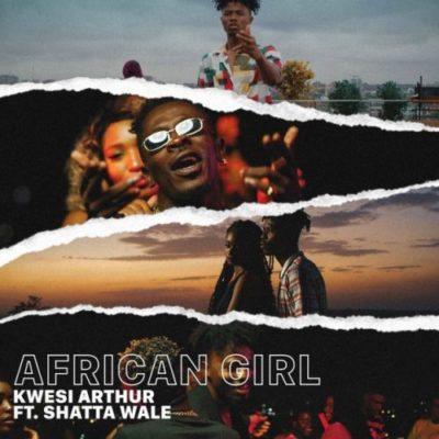 Kwesi Arthur African Girl Mp3 Download