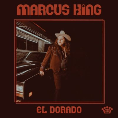 Stream Marcus King El Dorado Full Album Zip Download Complete Tracklist