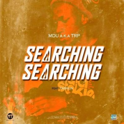 Mdu aka TRP Searching Mp3 Download