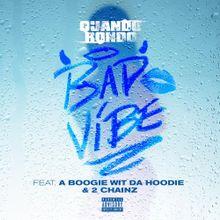 Quando Rondo Bad Vibe Lyrics Mp3 Download