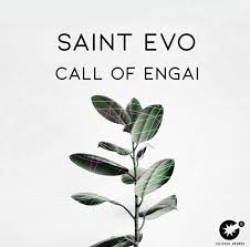 Saint Evo Call Of Engai Mp3 Download