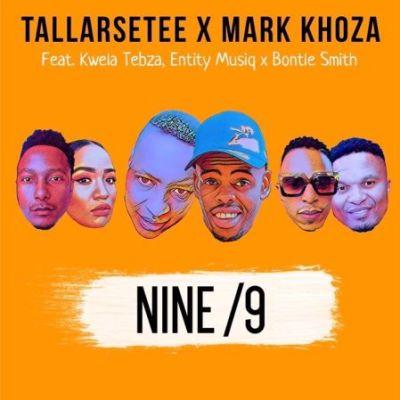 TallArseTee & Mark Khoza Nine/9 Mp3 Download