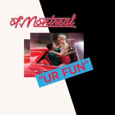 Stream of Montreal UR FUN Full Album Zip Download Complete Tracklist