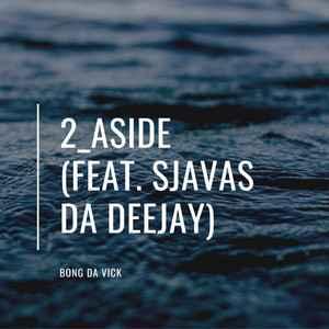 Bongs Da Vick 2 Aside Mp3 Download