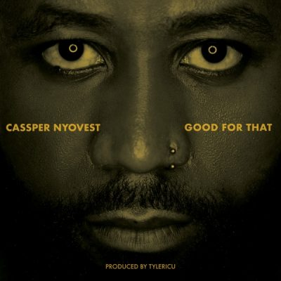 Cassper Nyovest Good For That Music Mp3 Download