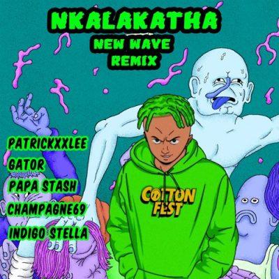 Costa Titch Nkalakatha New Wave Remix Mp3 Download