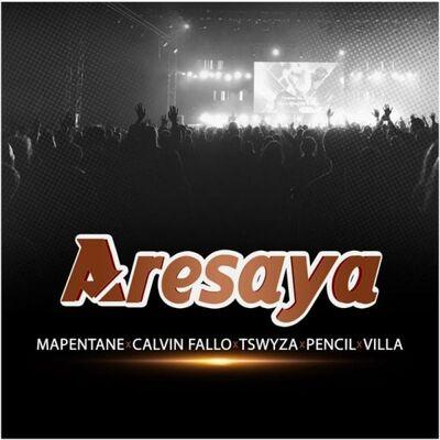 Aresaya Mapentane Mp3 Download