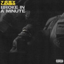 Tory Lanez Broke In A Minute Lyrics Mp3 Download