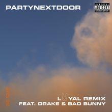 PARTYNEXTDOOR Loyal Lyrics Mp3 Download