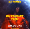 DJ Tunez Without You Remix Mp3 Download