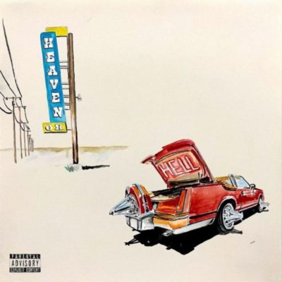 Stream Don Toliver Heaven Or Hell Full Album Zip Download Complete Tracklist