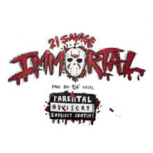 21 Savage Immortal Lyrics Mp3 Download