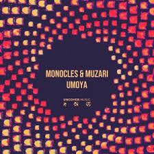 Monocles Umoya Mp3 Download