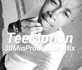 Tee Motion 30 Min Production Mix Mp3 Download