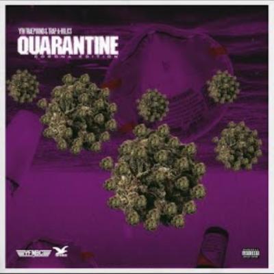 YFN TraePound It's Up Music Mp3 Download Quarantine - Corona Edition feat YFN Lucci