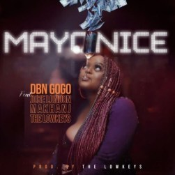 DBN Gogo Mayonice Music Mp3 Download