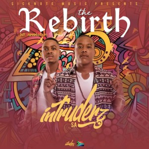 Intruderz SA The Rebirth Ep Zip Download