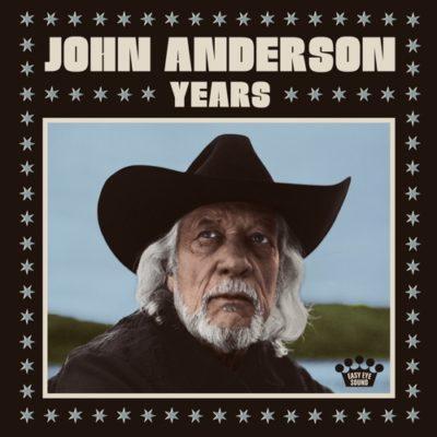 Stream John Anderson Years Full Album Zip Download Complete Tracklist