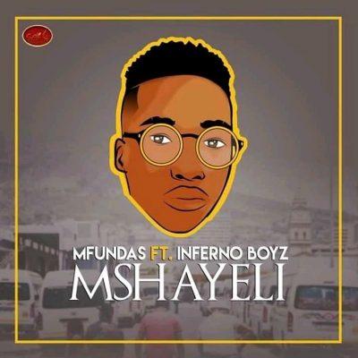 Mfundas Mshayeli Music Mp3 Download