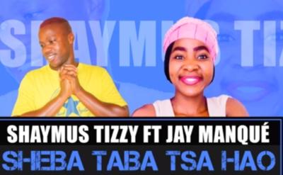 Shaymus Tizzy Sheba Taba Tsa Hao Music Mp3 Download Free Amapiano 2020 Song