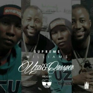Supreme Williams Uzzi & Cassper Music Mp3 Download