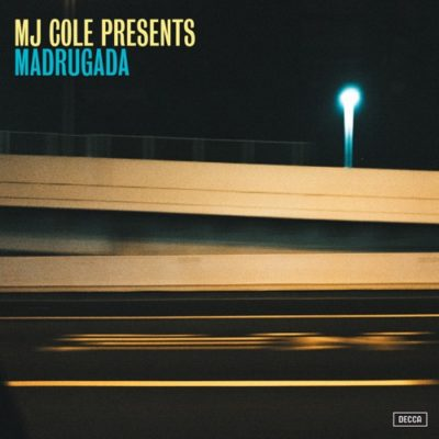 MJ Cole MJ Cole Presents Madrugada