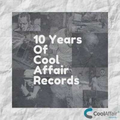 10 Years Of Cool Affair Records Album Zip Download