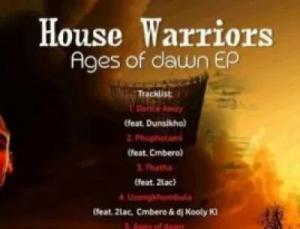 House Warriors uZong'khumbula