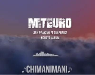 Jah Prayzah Miteuro Music Mp3 Download