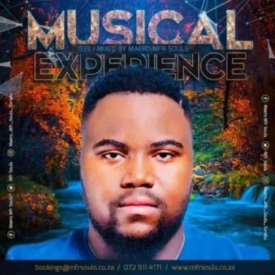 MFR Souls Musical Experience 033 Mix Music Mp3 Download