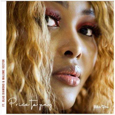 Miss Pru Price To Pay Music Mp3 Download