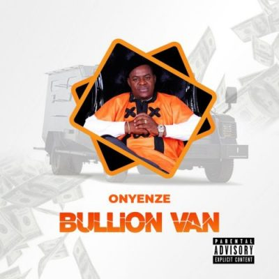 Onyenze Bullion Van Music Free Mp3 Download Free Song Audio