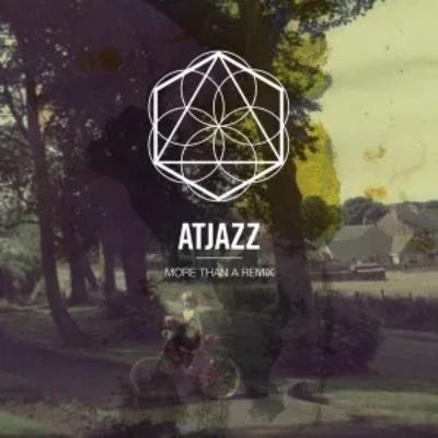 Atjazz More Than A Remix