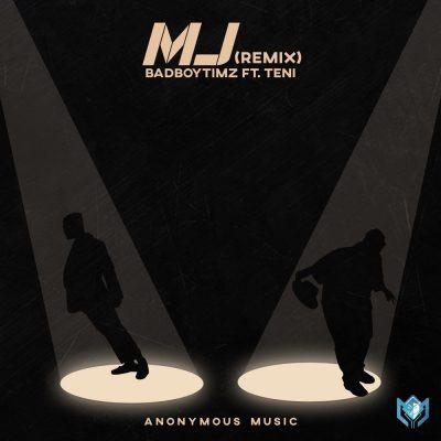 Bad Boy Timz MJ Remix