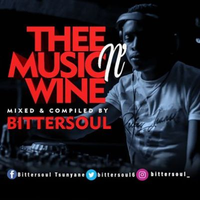 BitterSoul Thee Music N' Wine Vol.13 Mix Music Free Mp3 Download