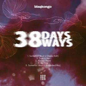 BlaqKongo 38 Days 38 Ways
