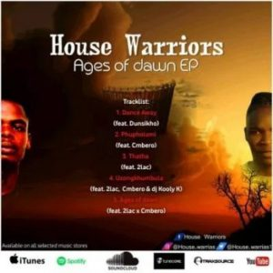House Warriors Ages Of Dawn Ep Zip Download