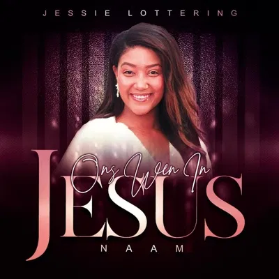 Jessie Lottering Ons Wen In Jesus Naam