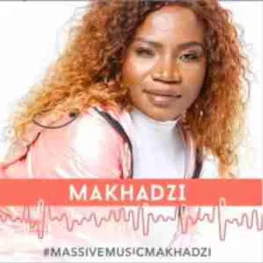 Makhadzi Madzhakutswa Music Free Mp3 Download feat Jah Prayzah