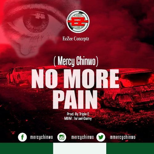 Mercy Chinwo No More Pain Music Free Mp3 Download